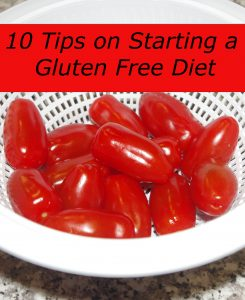 10 tips to starting a gluten free diet